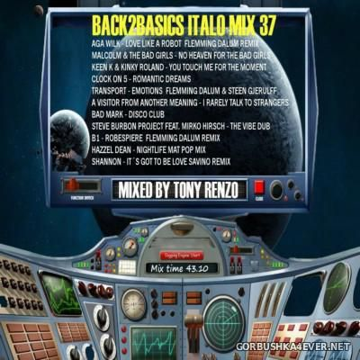 Back2Basics Italo Mix vol 37 [2016] by Tony Renzo