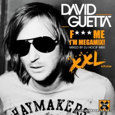 David Guetta - F--- Me I'm Megamix! XXL [2016]