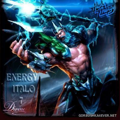 DJ Divine - Energy Italo Mix 7 [2016]