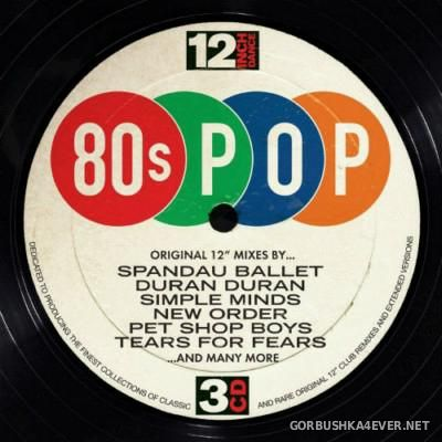[12 Inch Dance] 80s Pop - Original 12'' Mixes [2016] / 3xCD