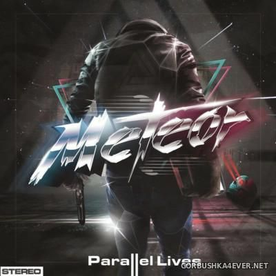 Meteor - Parallel Lives [2016]
