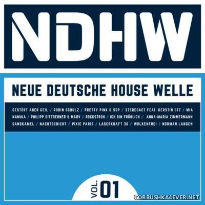 NDHW Neue Deutsche House Welle vol 01 [2016]