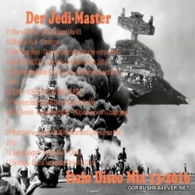 Der Jedi Master Italo Disco Mix 2016.13