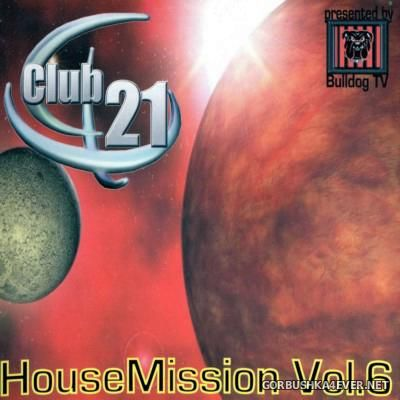 [Club 21] House Mission Vol 06 [2002]