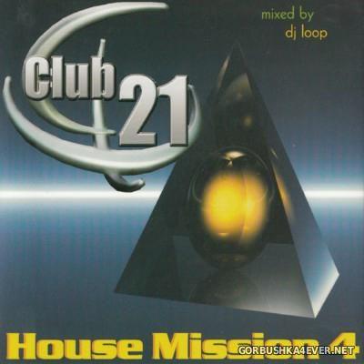 [Club 21] House Mission Vol 04 [2001]