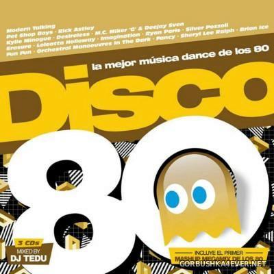 DJ Tedu - Disco 80 Megamix (La Mejor Musica Dance De Los 80) [2016]
