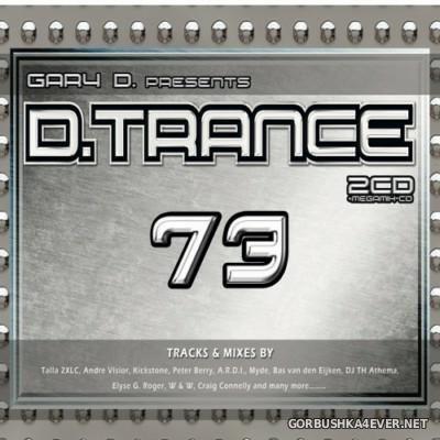 Gary D. Presents D.Trance 73 [2016] / 3xCD