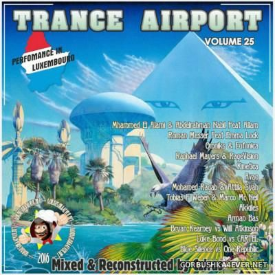 VA - Trance Airport vol 25 (Performance in Luxembourg) [2016] by Cziras