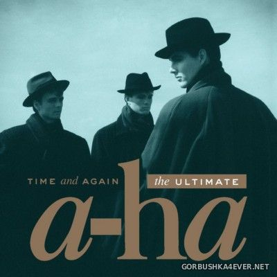 A-Ha - Time and Again (The Ultimate) [2016] / 2xCD