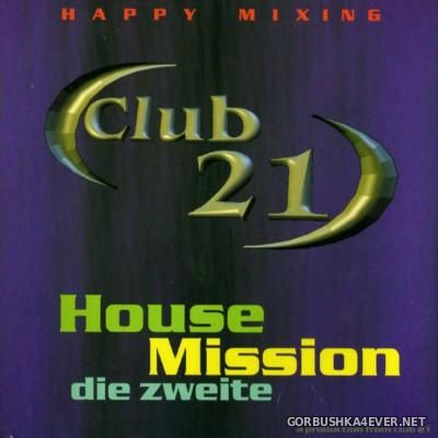 [Club 21] House Mission Vol 02 [2001]
