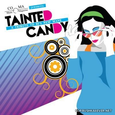 Tainted Candy - A Tribute to 80s New Wave [2012]