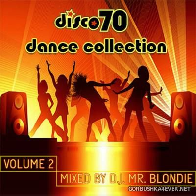 DJ Mr Blondie - Disco 70 Dance Collection vol 02