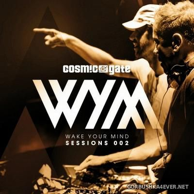 Wake Your Mind Sessions 002 [2016] / 2xCD / Mixed By Cosmic Gate