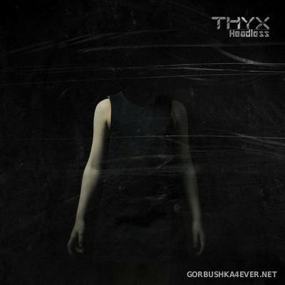 THYX - Headless [2016]