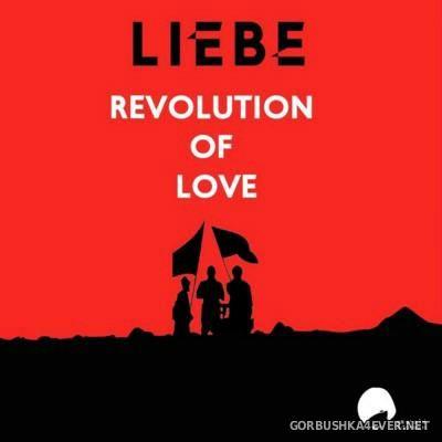 Liebe - Revolution of Love [2016]