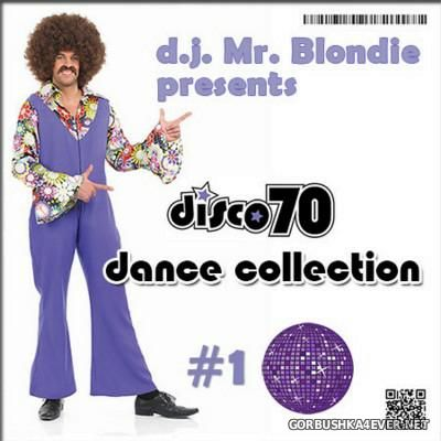 DJ Mr Blondie - Disco 70 Dance Collection vol 01