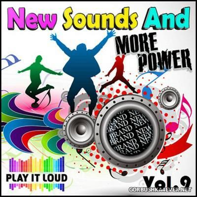 New Sounds & More Power vol 9 [2016]
