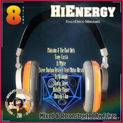 HiEnergy Italo Disco Megamix vol 8 [2016] New Generation Edit by Cziras