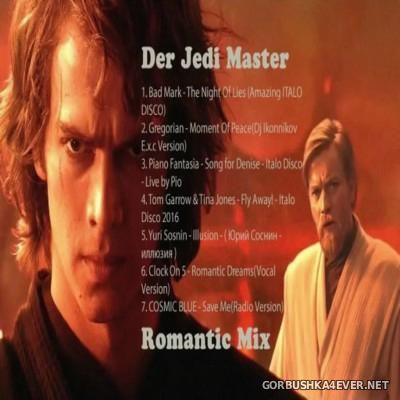 Der Jedi Master Romantic Mix 2016