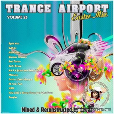 Trance Airport vol 26 (Easter Mix) [2016] by Cziras