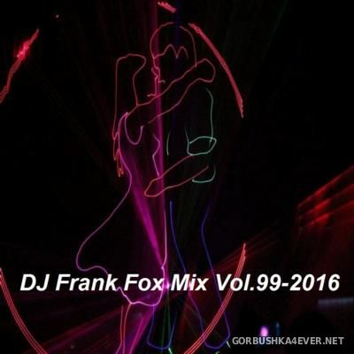 DJ Frank - Fox Mix vol 99 [2016]