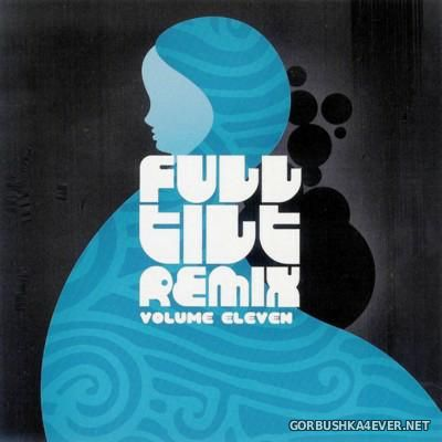 Full Tilt Remix vol 11 - vol 15