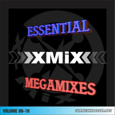 X-Mix Essential Megamixes vol 06 - vol 10