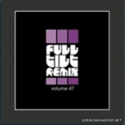 Full Tilt Remix vol 41 - vol 47