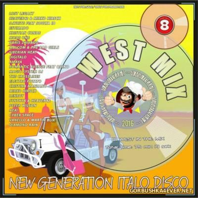 New Generation Italo Disco - West Mix 8 [2016]