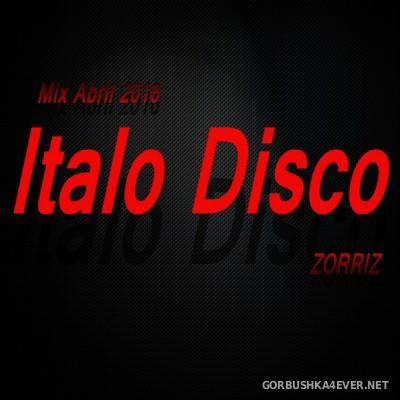 Italo Disco Mix Abril [2016] by ZorriZ