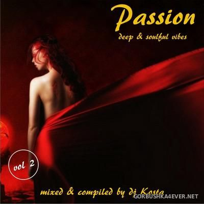 DJ Kosta - Passion Mix 2 (Deep & Soulful version) [2016]