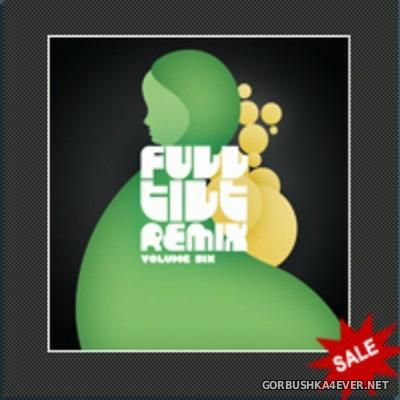 Full Tilt Remix vol 06 - vol 10