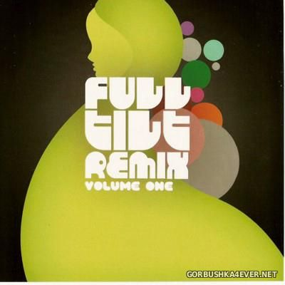 Full Tilt Remix vol 01 - vol 05