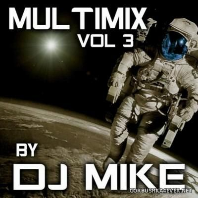 DJ Mike - Multimix vol 3 [2016]