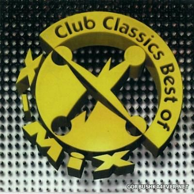 X-Mix Club Classics Best Of [1997] / 2xCD