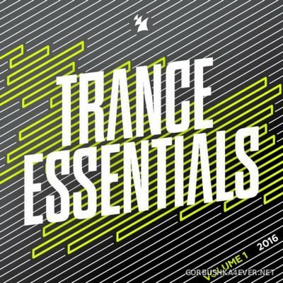 [Armada] Trance Essentials 2016 vol 1 [2016]