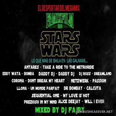 DJ Fajry - Star Wars Lo Que Mas Se Baila En Las Galaxias [2016]