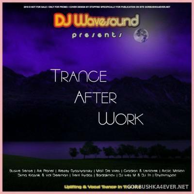 DJ Wavesound - Trance After Work [2016]