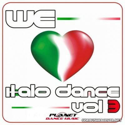 We Love Italo Dance vol 3 [2015]