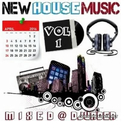 DJ vADER - New Dance & House Trackz (April) [2016] Part 1