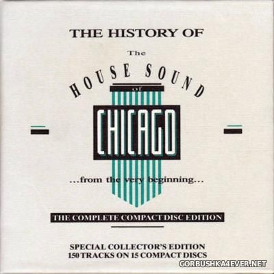 The History Of The House Sound Of Chicago [1989] / 15xCD