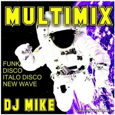 DJ Mike - Multimix vol 1 [2016]