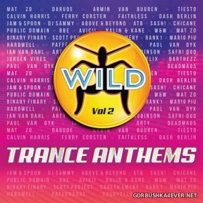 Wild Trance Anthems vol 2 [2016]