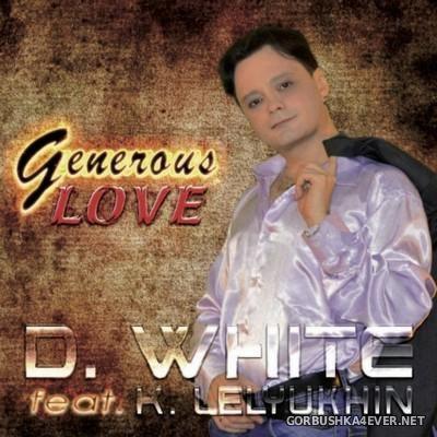 D.White - Generous Love [2016]