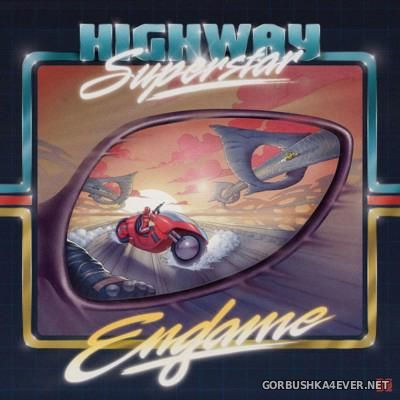 Highway Superstar - Endgame [2015]