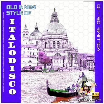 Old & New Style Of ItaloDisco vol 06-10 [2015]