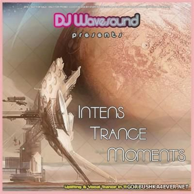 DJ Wavesound - Intens Trance Moments [2016]