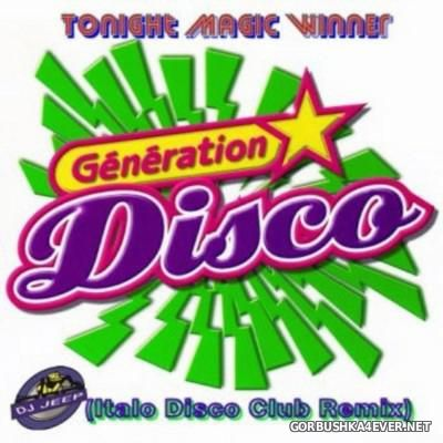 DJ Jeep - Tonight Magic Winner [2016] Italo Disco Club Remix
