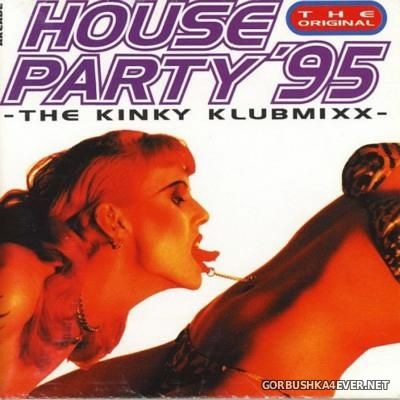 [Arcade] House Party '95 - The Kinky Klubmixx [1995]