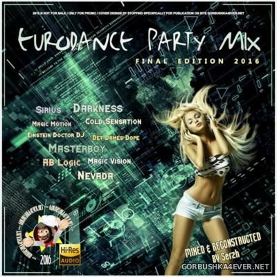 Eurodance Party Final Mix 2016 by Serzh83